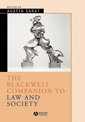 The Blackwell Companion to Law and Society - Sarat, Austin (Editor)