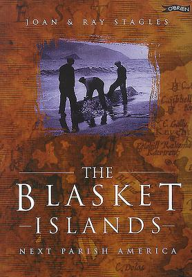 The Blasket Islands: Next Parish America - Stagles, Ray, and Stagles, Joan