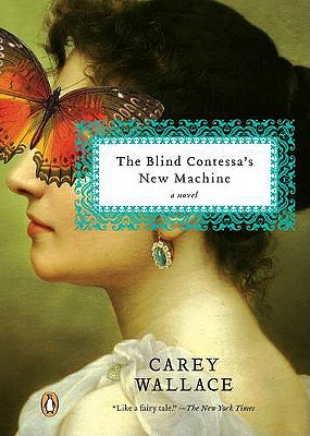 The Blind Contessa's New Machine - Wallace, Carey