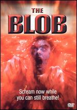 The Blob - Chuck Russell