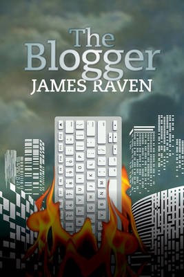The Blogger - Raven, James