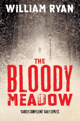 The Bloody Meadow - Ryan, William