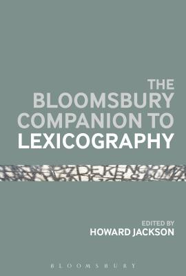 The Bloomsbury Companion To Lexicography - Jackson, Howard (Editor)