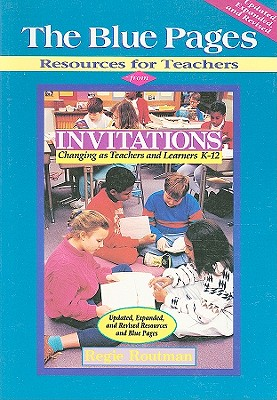 The Blue Pages: Resources for Teachers from Invitations - Routman, Regie