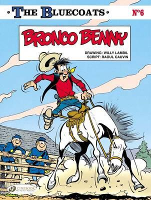 The Bluecoats: Bronco Benny Vol. 6 - Cauvin, Raoul