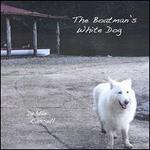 The Boatman's White Dog