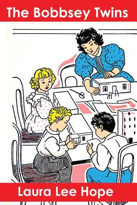 The Bobbsey Twins - Hope, Laura Lee