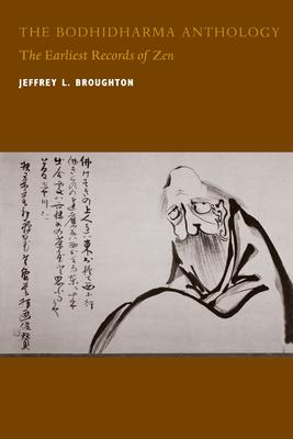 The Bodhidharma Anthology - Broughton, Jeffrey L, Professor