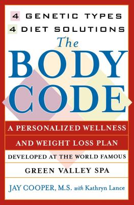 """The Body Code: 4 Genetic Types, 4 Diet Solutions "" - Cooper"