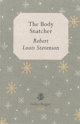 The Body Snatcher - Stevenson, Robert Louis