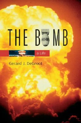 The Bomb: A Life -
