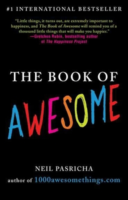 The Book of Awesome - Pasricha, Neil