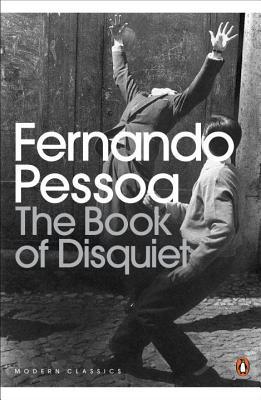The Book of Disquiet - Pessoa, Fernando