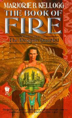 The Book of Fire - Kellogg, Marjorie B