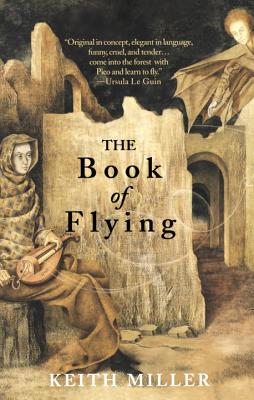 The Book of Flying - Miller, Keith