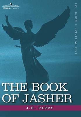 The Book of Jasher - Parry, J H