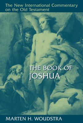 The Book of Joshua - Woudstra, Marten
