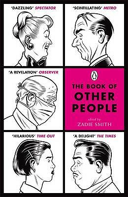 The Book of Other People - Smith, Zadie (Editor)