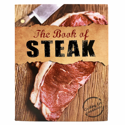 The Book of Steak: Cooking for Carnivores - Parragon Books, and Donovan, Robin (Introduction by), and Cooper, Mike (Photographer)