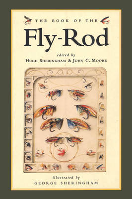The Book of the Fly Rod - Sheringham, Hugh (Editor)