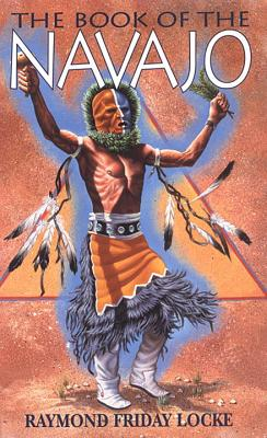 The Book of the Navajo - Locke, Raymond