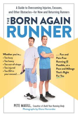 The Born Again Runner - Magill, Pete