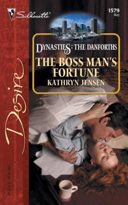 The Boss Man's Fortune - Jensen, Kathryn