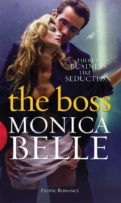 The Boss - Belle, Monica