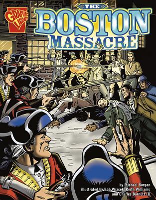 The Boston Massacre - Burgan
