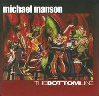 The Bottom Line - Michael Manson