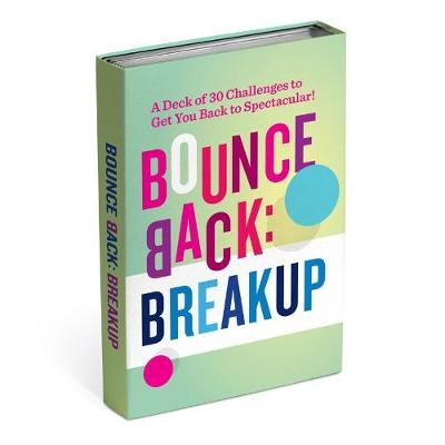 The Bounce Back Stack: A Deck of 30 Challenges to Get You Back to Spectacular -