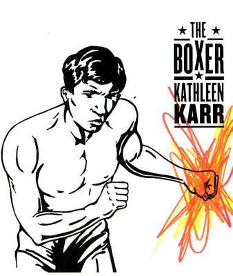 The Boxer - Karr, Kathleen