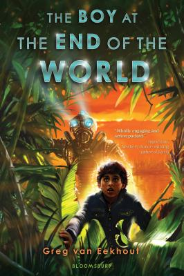 The Boy at the End of the World - Van Eekhout, Greg