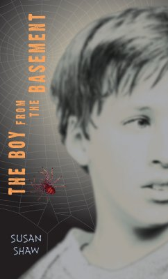 The Boy from the Basement - Shaw, Susan