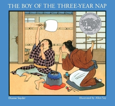 The Boy of the Three-Year Nap - Snyder, Dianne