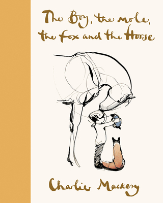 The Boy, the Mole, the Fox and the Horse Deluxe (Yellow) Edition - Mackesy, Charlie