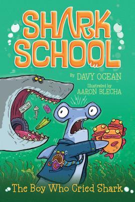 The Boy Who Cried Shark - Ocean, Davy