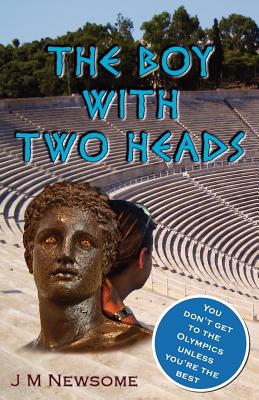 The Boy with Two Heads - Newsome, J M
