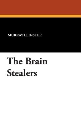 The Brain Stealers - Leinster, Murray