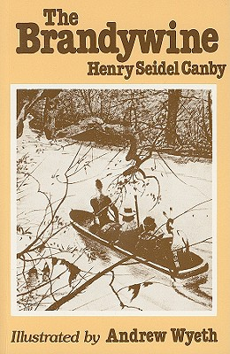 The Brandywine - Canby, Henry Seidel