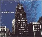 The Break/Let It Burn [Split EP]