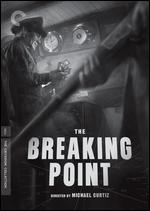 The Breaking Point - Michael Curtiz