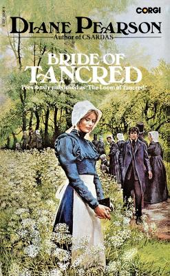 The Bride of Tancred - Pearson, Diane