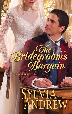 The Bridegroom's Bargain - Andrew, Sylvia