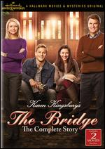 The Bridge: The Complete Story - Mike Rohl