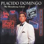The Broadway I Love - Placido Domingo