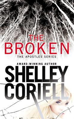 The Broken - Coriell, Shelley