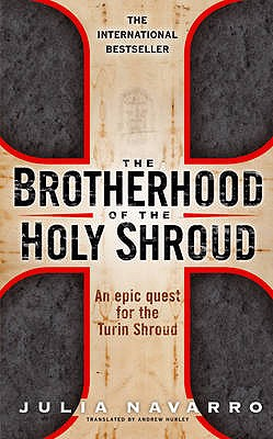 The Brotherhood of the Holy Shroud - Navarro, Julia