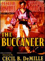 The Buccaneer - Cecil B. DeMille