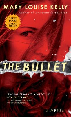 The Bullet - Kelly, Mary Louise